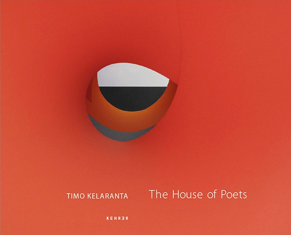 Timo KelarantaThe House of Poets